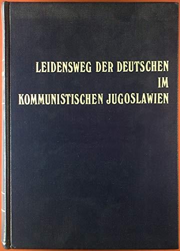 9783800412983: Weissbuch der Deutschen aus Jugoslawien (Donauschw�bisches Archiv, M�nchen. Reihe 3, Beitr�ge zur Volks- und Heimatforschung)