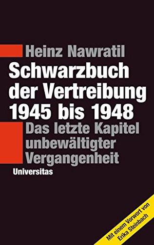 9783800414741: Schwarzbuch der Vertreibung 1945-1948: Das letzte Kapitel unbewältigter Vergangenheit