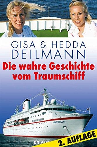 9783800415038: Die wahre Geschichte vom Traumschiff