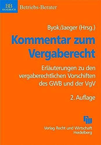 9783800513222: Kommentar zum Vergaberecht: Erl�uterungen zu den vergaberechtlichen Vorschriften des GWB und der VgV