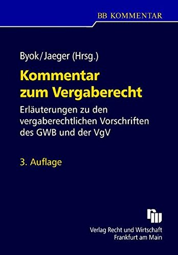 Kommentar zum Vergaberecht: Jan Byok