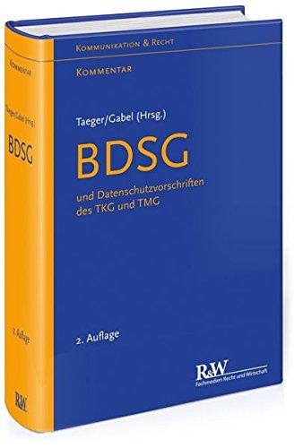 BDSG und Datenschutzvorschriften des TKG und TMG: Jürgen Taeger