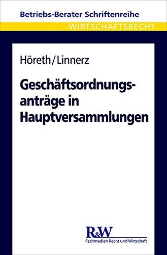 Geschäftsordnungsanträge in Hauptversammlungen: Matthias H�reth