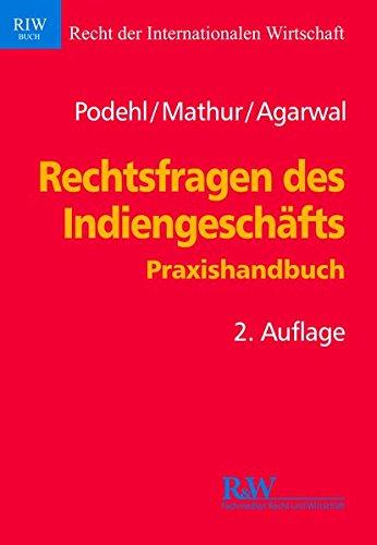 Rechtsfragen des Indiengeschäfts: Jörg Podehl