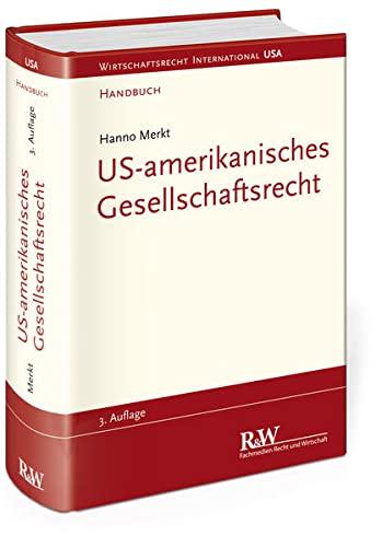 US-amerikanisches Gesellschaftsrecht: Hanno Merkt