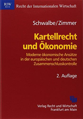 9783800515547: Kartellrecht und Ökonomie
