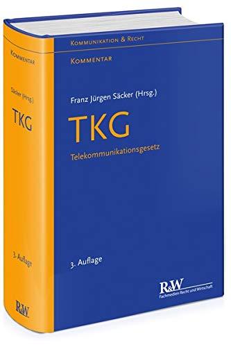 TKG - TelekommunikationsgeSetz: Franz Jürgen Säcker