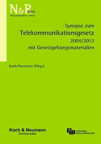 9783800515639: Synopse zum Telekommunikationsgesetz 2004/2012: mit Gesetzgebungsmaterialien
