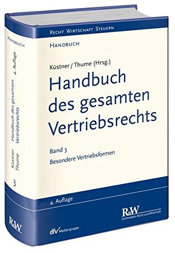 Handbuch des gesamten Vertriebsrechts 3: Karl-Heinz Thume