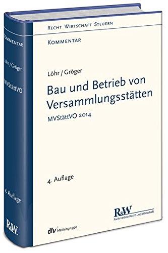 Bau und Betrieb von Versammlungsstätten: Volker Löhr
