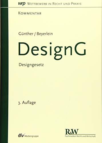 DesignG: Designgesetz: Philipp H. Gunther, Thorsten Beyerlein