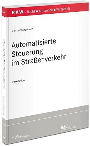 Automatisierte Steuerung im Straßenverkehr: Christoph Hammer