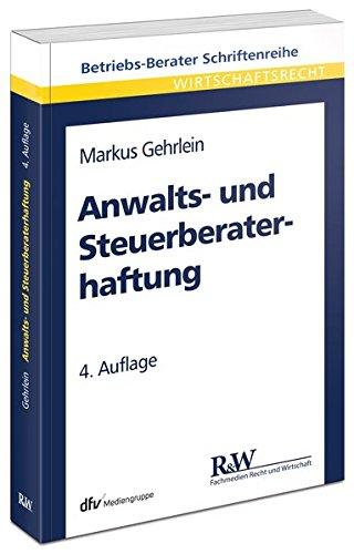 Anwalts- und Steuerberaterhaftung: Markus Gehrlein