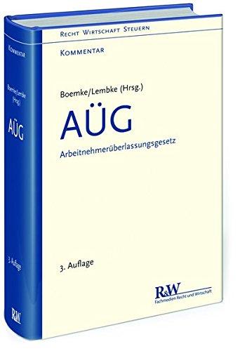 AÜG - Arbeitnehmerüberlassungsgesetz: Burkhard Boemke