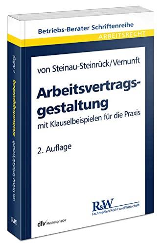Arbeitsvertragsgestaltung: Robert von Steinau-Steinrück