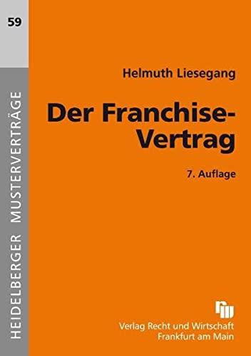 9783800543014: Der Franchise-Vertrag