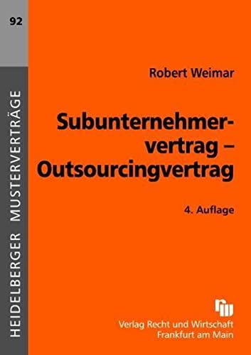 Subunternehmervertrag - Outsourcingvertrag (9783800543250) by [???]