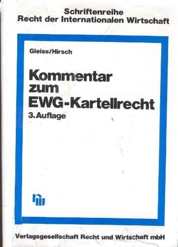 Kommentar zum EWG-Kartellrecht.: Hirsch, Martin.
