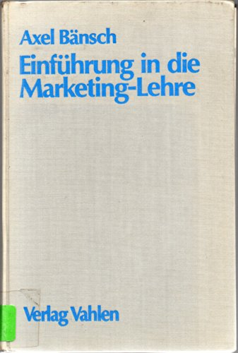 9783800604494: Einfuhrung in die Marketing-Lehre (German Edition)