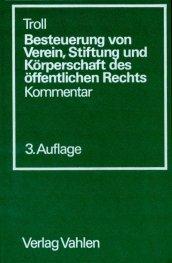 9783800609574: Besteuerung von Verein, Stiftung und Körperschaft des öffentlichen Rechts. Kommentar
