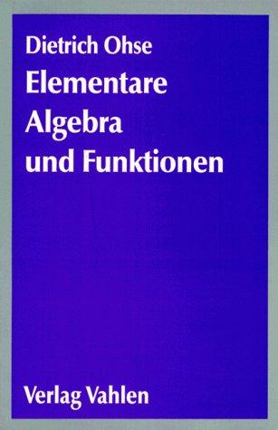 9783800615650: Elementare Algebra und Funktionen. Ein Brückenkurs zum Hochschulstudium