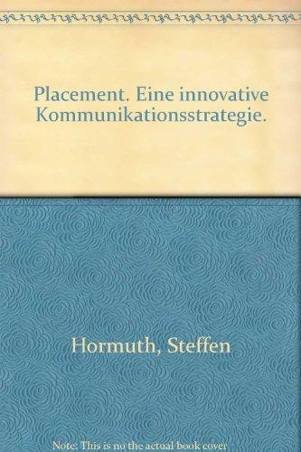9783800617050: Placement. Eine innovative Kommunikationsstrategie.