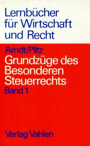 9783800618743: Grundzüge des Besonderen Steuerrechts, Bd.1