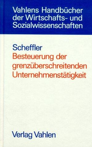 9783800619115: Besteuerung der grenzüberschreitenden Unternehmenstätigkeit
