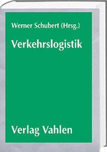 Verkehrslogistik: Werner Schubert