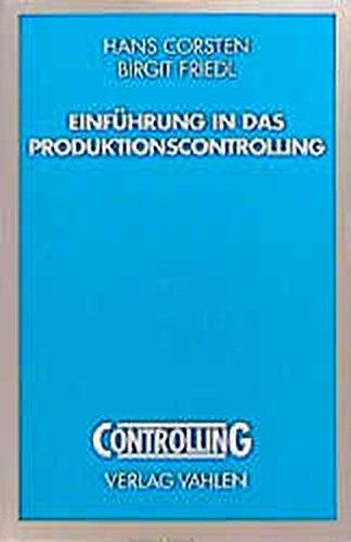 9783800623228: Einführung in das Produktionscontrolling