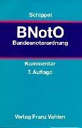 9783800624782: Bundesnotarordnung. (BNotO). Kommentar