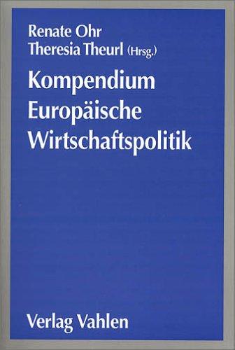 9783800624881: Kompendium Europäische Wirtschaftspolitik