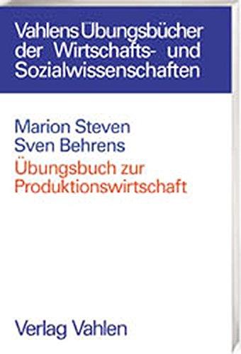 9783800626366: Übungsbuch zur Produktionswirtschaft
