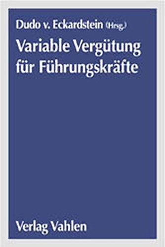 Variable Vergütung für Führungskräfte: Dudo von Eckardstein