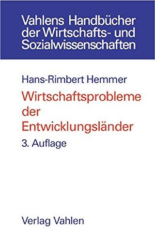 Wirtschaftsprobleme der Entwicklungsländer: Hans-Rimbert Hemmer