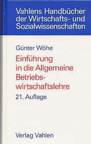 9783800628650: Einführung in die Allgemeine Betriebswirtschaftslehre.