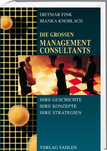 Die großen Management Consultants: Dietmar Fink