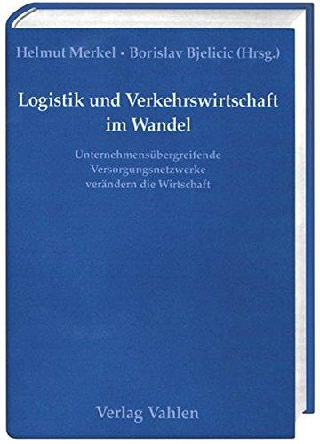 Logistik und Verkehrswirtschaft im Wandel: Helmut Merkel