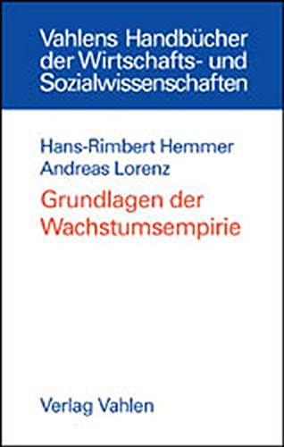 9783800629794: Grundlagen der Wachstumsempirie.