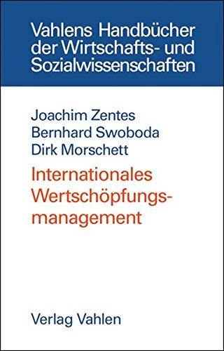 Internationales Wertschöpfungsmanagement: Joachim Zentes