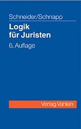 9783800629978: Logik für Juristen