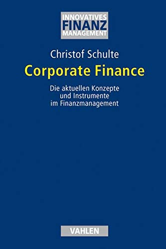 Corporate Finance: Christof Schulte