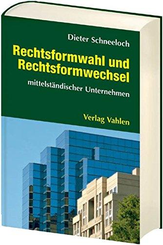 9783800632428: Rechtsformwahl und Rechtsformwechsel: mittelständischer Unternehmen