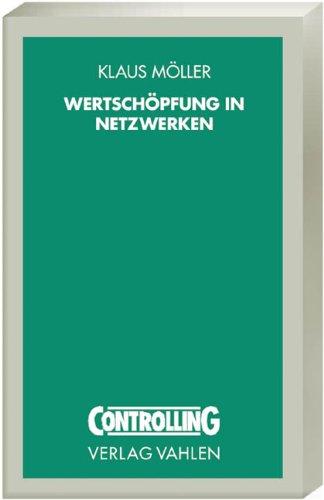 Wertschöpfung in Netzwerken: Klaus Möller