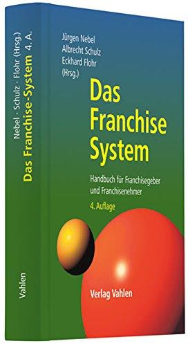 Das Franchise-System: Eckhard Flohr