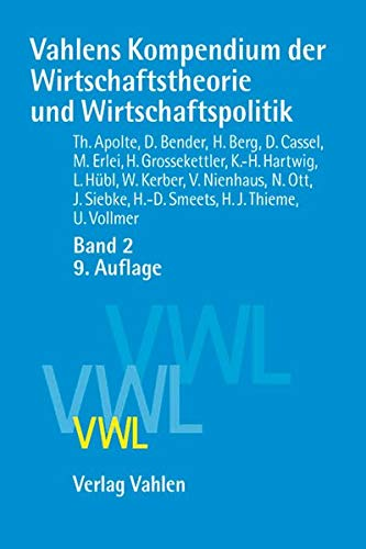 9783800634057: Vahlens Kompendium 2 der Wirtschaftstheorie und Wirtschaftspolitik