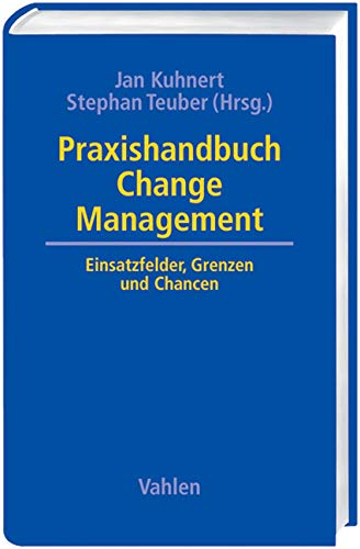 Praxishandbuch Change Management: Jan Kuhnert