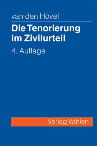 9783800634255: Die Tenorierung im Zivilurteil: Darstellung anhand praktischer Beispielsf�lle
