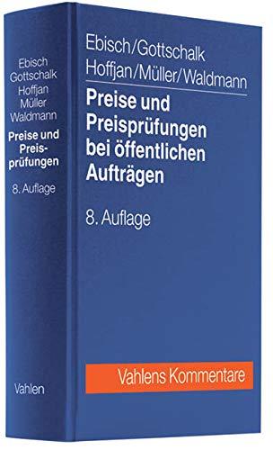 Preise und Preisprüfungen bei öffentlichen Aufträgen: Andreas Hoffjan