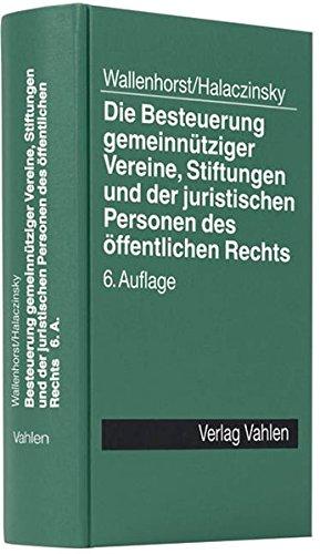 9783800635603: Die Besteuerung gemeinnütziger Vereine, Stiftungen und der juristischen Personen des öffentlichen Re